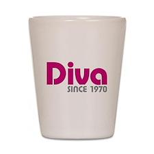 Diva Since 1970 Shot Glass