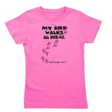 My Bird Walks... Girl's Tee