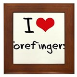 I Love Forefingers Framed Tile