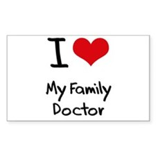 I Love My Family Doctor Decal