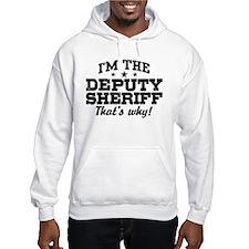 Funny Deputy Sheriff Hoodie