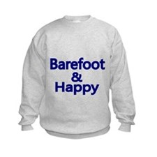 Barefoot and Happy Sweatshirt