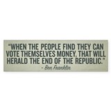Ben Franklin End of the Republic Bumper Bumper Sticker