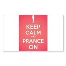 Stay Calm and Prance On Decal