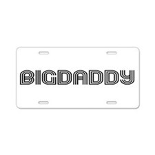 Big Daddy Aluminum License Plate