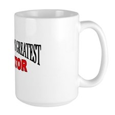 """The World's Greatest Mentor"" Mug"