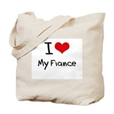 I Love My Fiance Tote Bag