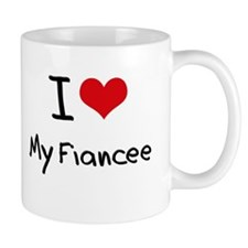 I Love My Fiancee Mug
