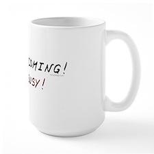 Jesus is coming! Look busy! Coffee Mug
