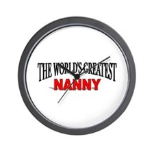"""The World's Greatest Nanny"" Wall Clock"