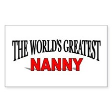 """The World's Greatest Nanny"" Rectangle Decal"