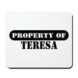 Property of Teresa Mousepad