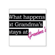 What happens at Grandma's house . . . Sticker