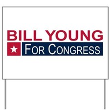 Elect Bill Young Yard Sign