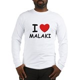 I love Malaki Long Sleeve T-Shirt
