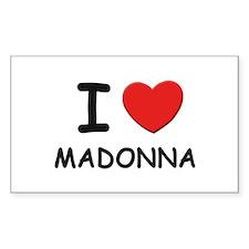 I love Madonna Rectangle Decal