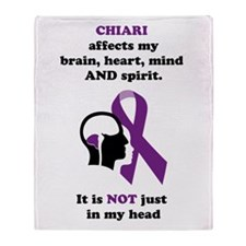 Chiari Affects... Throw Blanket