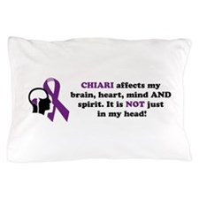 Chiari Affects... Pillow Case