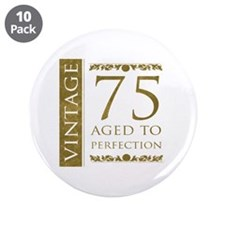 "Fancy Vintage 75th Birthday 3.5"" Button (10 pack)"