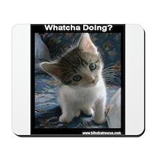 Whatcha Doing Dark Mousepad