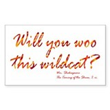 Shakespeare - Woo This Wildcat Sticker (Rectangula