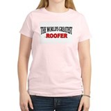 """The World's Greatest Roofer"" Women's Pink T-Shirt"