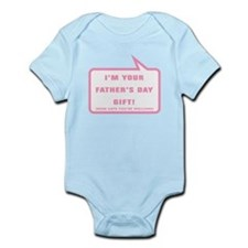 Im your Fathers Day Gift Body Suit