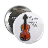 "My Other Violin is a Viola 2.25"" Button (10 pack)"