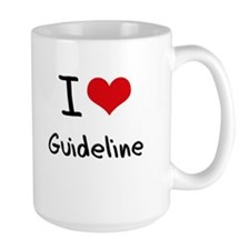 I Love Guideline Mug