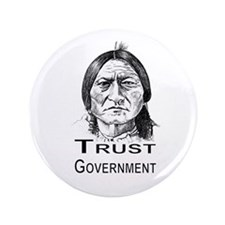 "Trust Government Transparent.jpg 3.5"" Button"