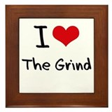 I Love The Grind Framed Tile