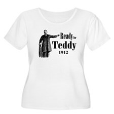 Ready for Teddy 1912 Plus Size T-Shirt