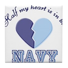 half my heart is in the navy Tile Coaster