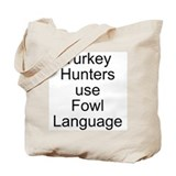 Turkey Hunter Tote Bag