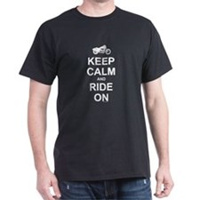 Keep Calm and Ride On (white on dark) T-Shirt