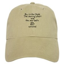 No, Little Child ~ Baseball Cap