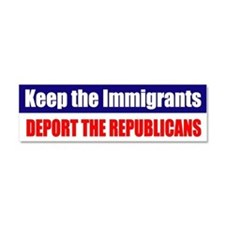 Keep the Immigrants Car Magnet 10 x 3