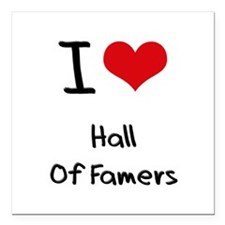 "I Love Hall Of Famers Square Car Magnet 3"" x 3"""