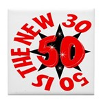 50 Is The New 30 Tile Coaster