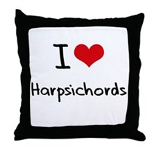 I Love Harpsichords Throw Pillow
