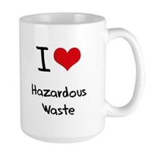 I Love Hazardous Waste Mug