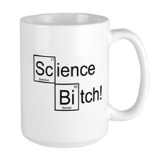Science Bitch! Mug