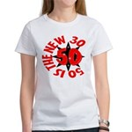 50 Is The New 30 Women's T-Shirt