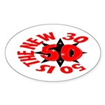 50 Is The New 30 Oval Sticker