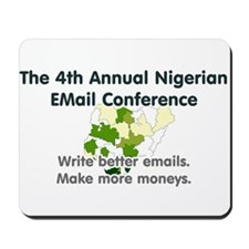 4th Annual Nigerian Email Con Mousepad