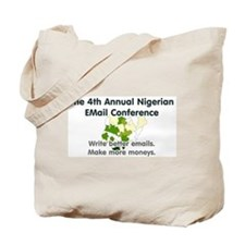 4th Annual Nigerian Email Con Tote Bag