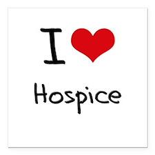 "I Love Hospice Square Car Magnet 3"" x 3"""
