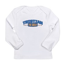 The Great Tristian Long Sleeve T-Shirt