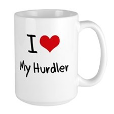 I Love My Hurdler Mug