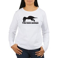 Funny T-rex Hates Pushups Long Sleeve T-Shirt